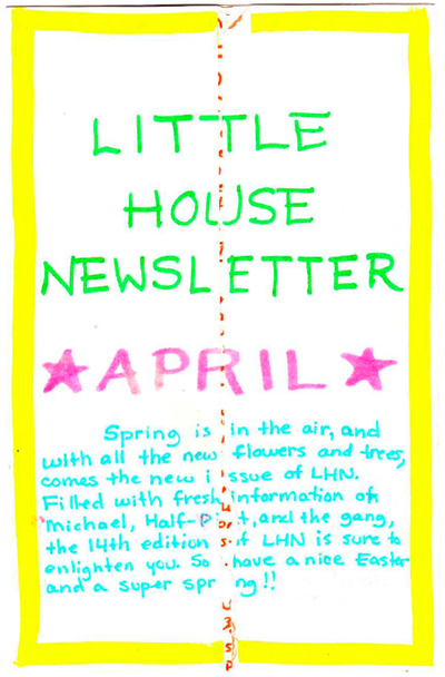 Post 7:  April Little House Newsletter
