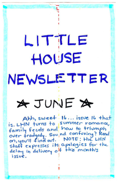 Post 38: June Little House Newsletter