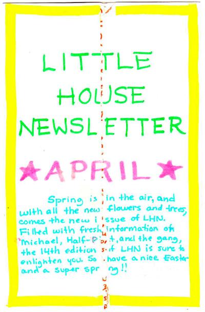 Post 7:  April Little House Newsletter
